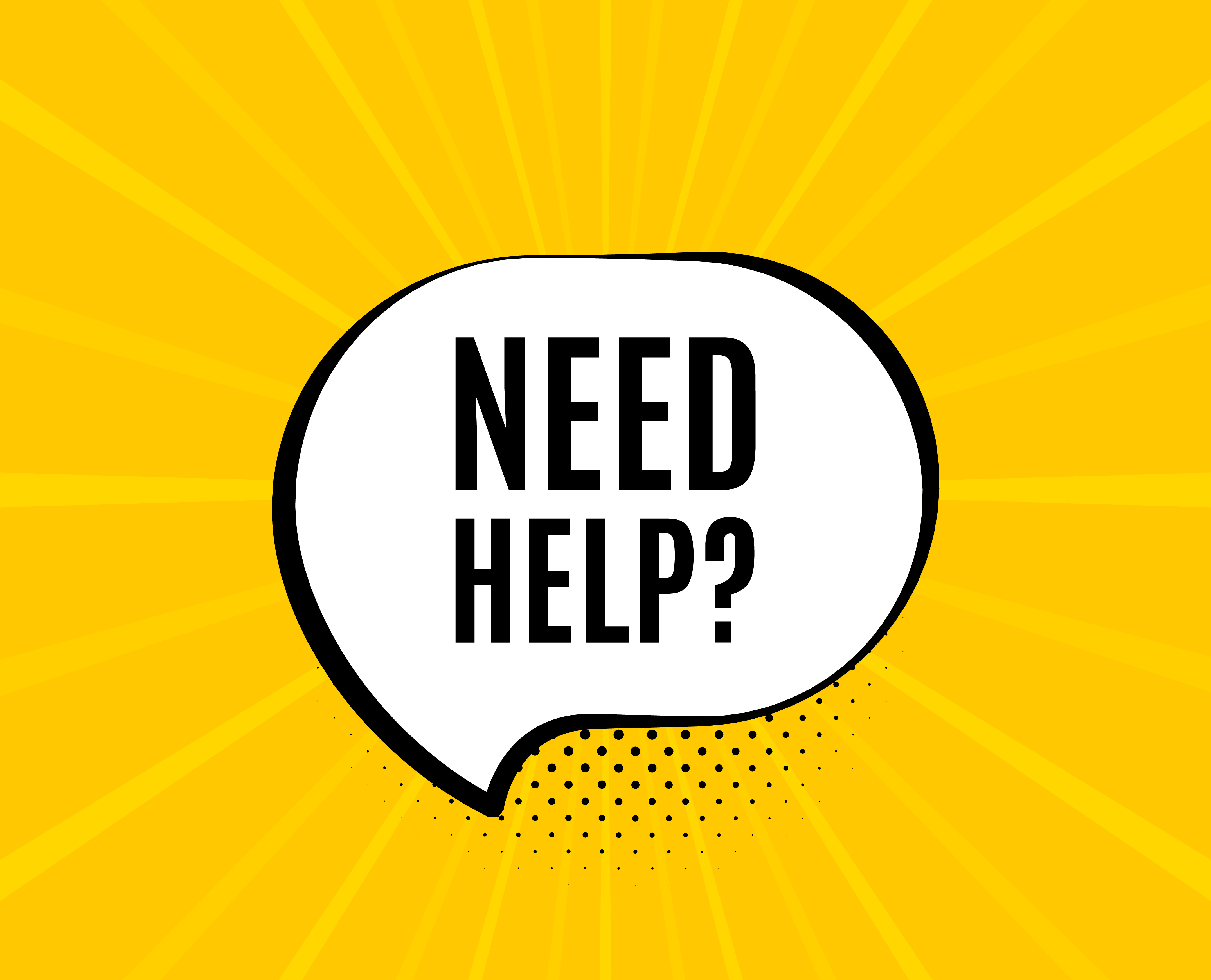 Need help symbol. Chat speech bubble. Support service sign. Faq information. Yellow vector banner with bubble. Need help text. Chat badge. Colorful background. Vector